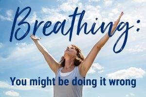 10 Ways to Breathe Better