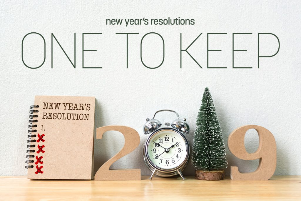 There Is Only One New Year's Resolution You Should Keep